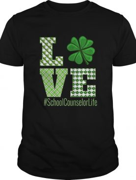 Love School Counselor Life St Patricks Day School Counselor shirt