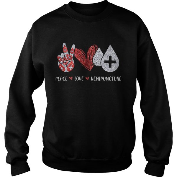Peace Love Venipuncture  Sweatshirt