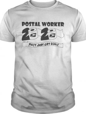 Postal worker 2020 just got real toilet paper Covid19 shirt