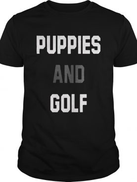 Puppies And Golf shirt