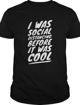 Quarantine Social Distancing Introvert Isolation 2020 shirt
