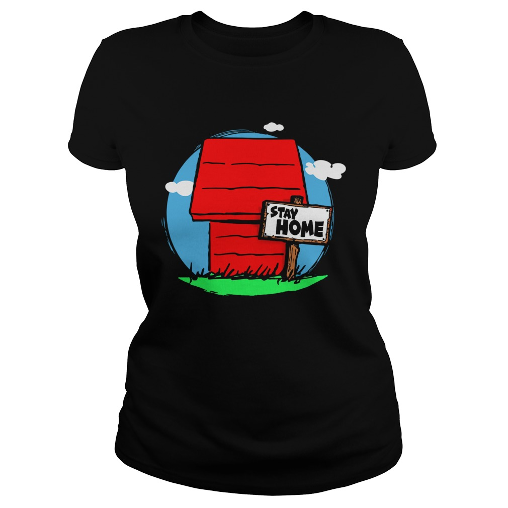 Stay Home Home of Snoopy Classic Ladies