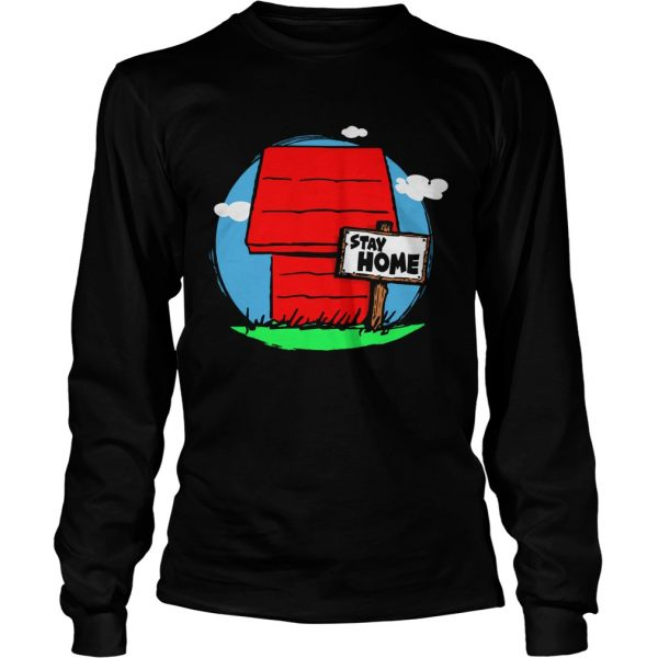Stay Home Home of Snoopy  Long Sleeve