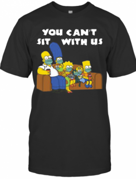 Corona The Simpson You Can't Sit With Us T-Shirt