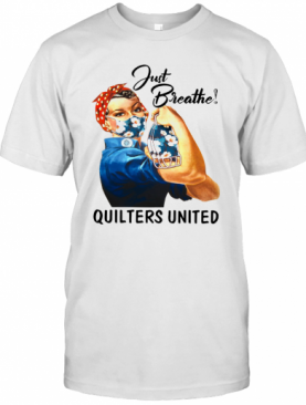Just Breathe Quilters United Mask Girl T-Shirt