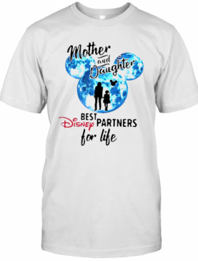 Mickey Mother And Daughter Best Disney Partners For Life T-Shirt