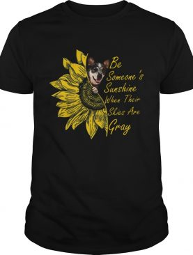 Pretty Sunflowers Teddy Roosevelt Terrier Be Someones Sunshine When Their shirt