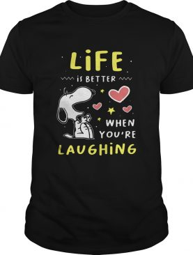 Snoopy Life Is Better When Youre Laughing shirt