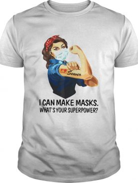 Strong Woman Tattoo Sewer I Can Make Masks Whats Your Superpower shirt