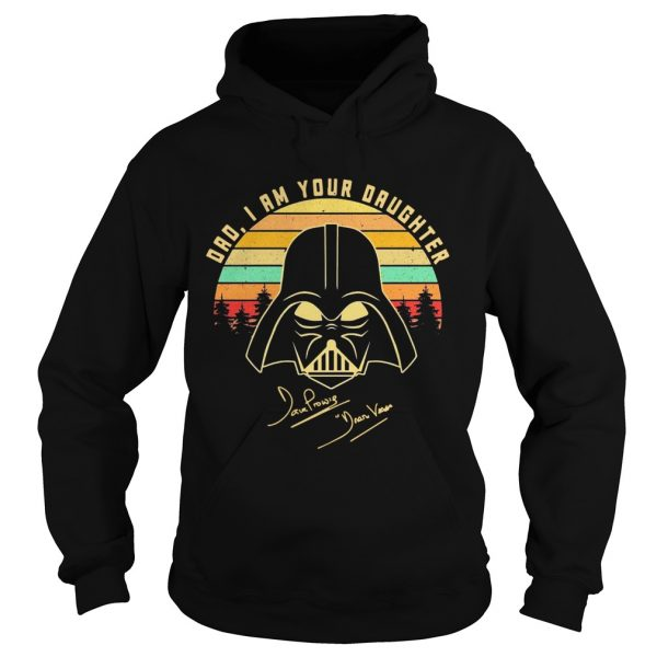 Amazing Mandalorian Dad I Am Your Daughter Signatures Vintage  Hoodie