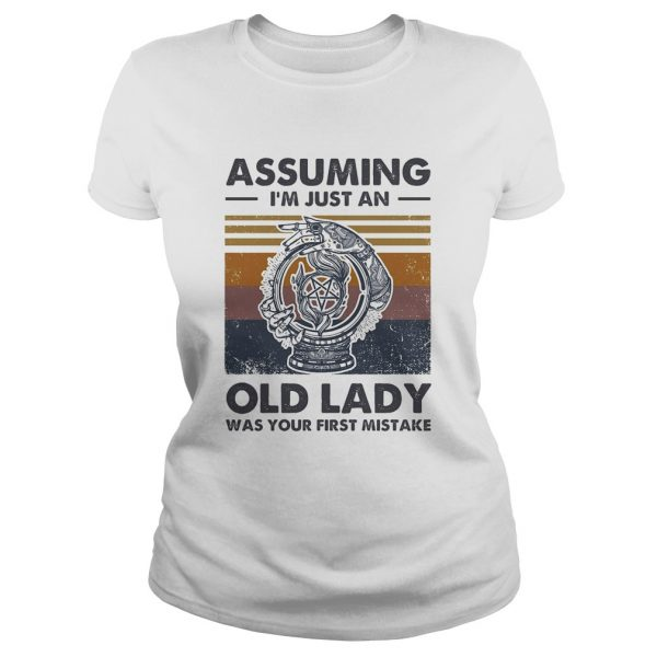 Assuming Im just an old lady was your first mistake vintage  Classic Ladies