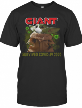 Baby Yoda Mask Giant Survived Covid 19 2020 T-Shirt