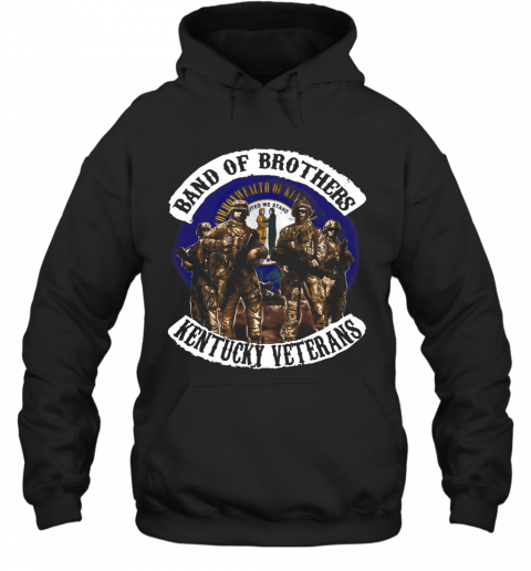 Band Of Brothers Kentucky Veterans T-Shirt Unisex Hoodie