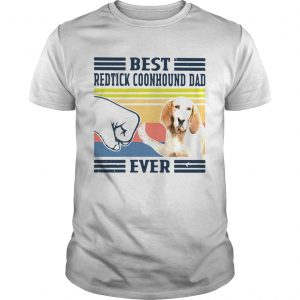 Best Redtick Coonhound Dad Ever Vintage  Unisex