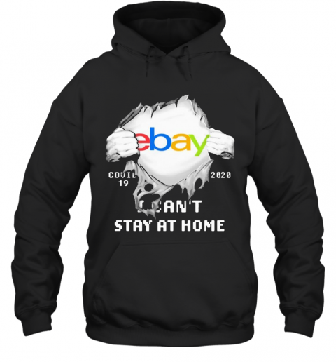 Blood Inside Me Ebay COVID 19 2020 I Can'T Stay At Home T-Shirt Unisex Hoodie