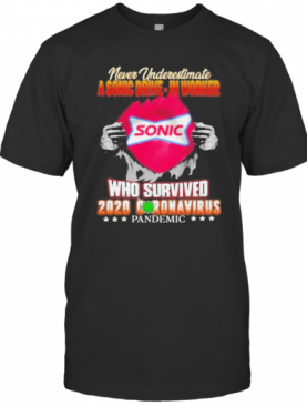 Blood Inside Me Never Underestimate A Sonic Drive Motors Worker Who Survived 2020 Coronavirus Pandemic T-Shirt