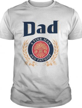 Dad A Fine Lineman And Patriot Fathers Day shirt