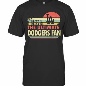Dad The Man The Myth The Ultimate Dodgers Fan Vintage T-Shirt Classic Men's T-shirt