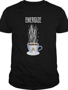 Energize Star Trek Coffee shirt