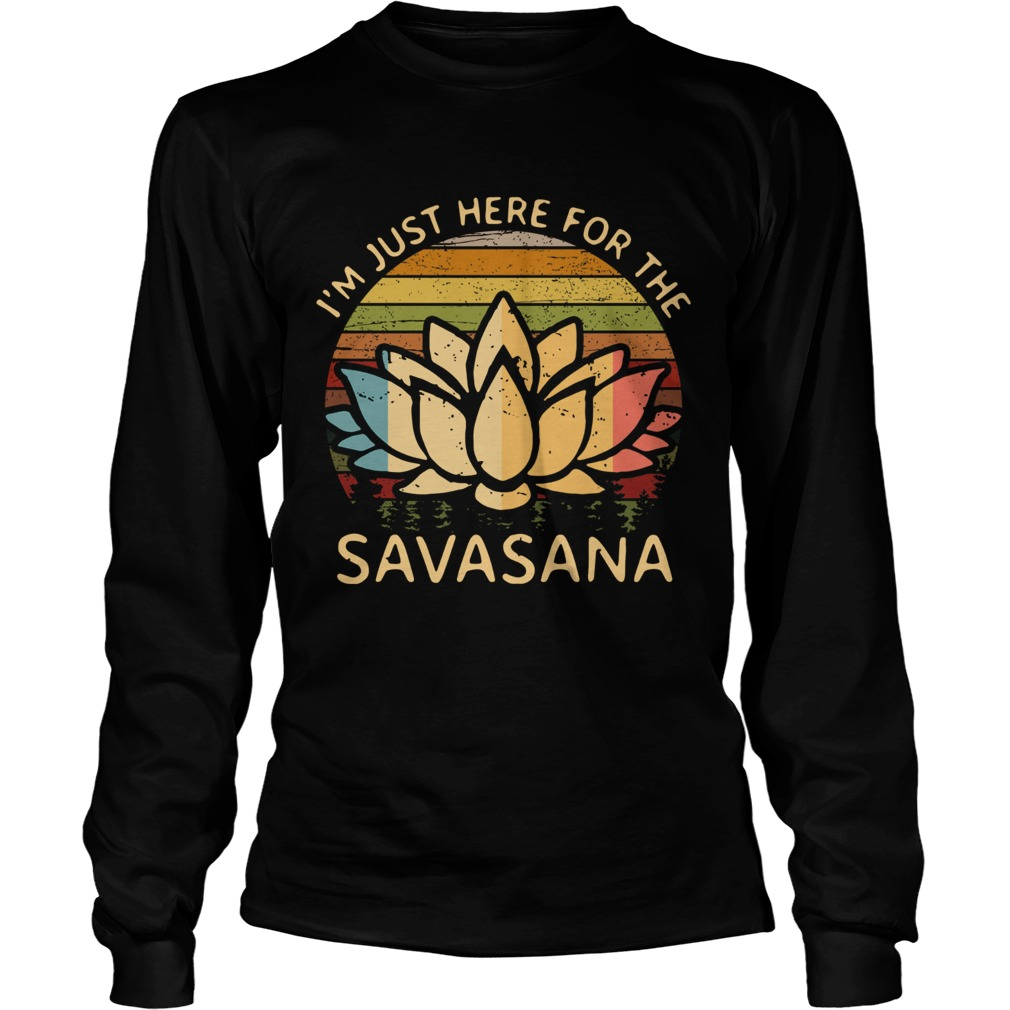 Im Just Here For The Savasana Vintage Long Sleeve