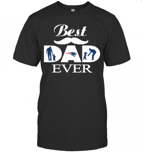 New England Patriots Best Dad Ever Father'S Day T-Shirt Classic Men's T-shirt