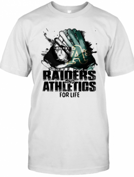 Oakland Raiders And Oakland Athletics For Life Art T-Shirt