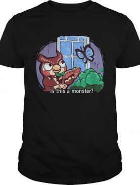 Owl Is This A Monster shirt
