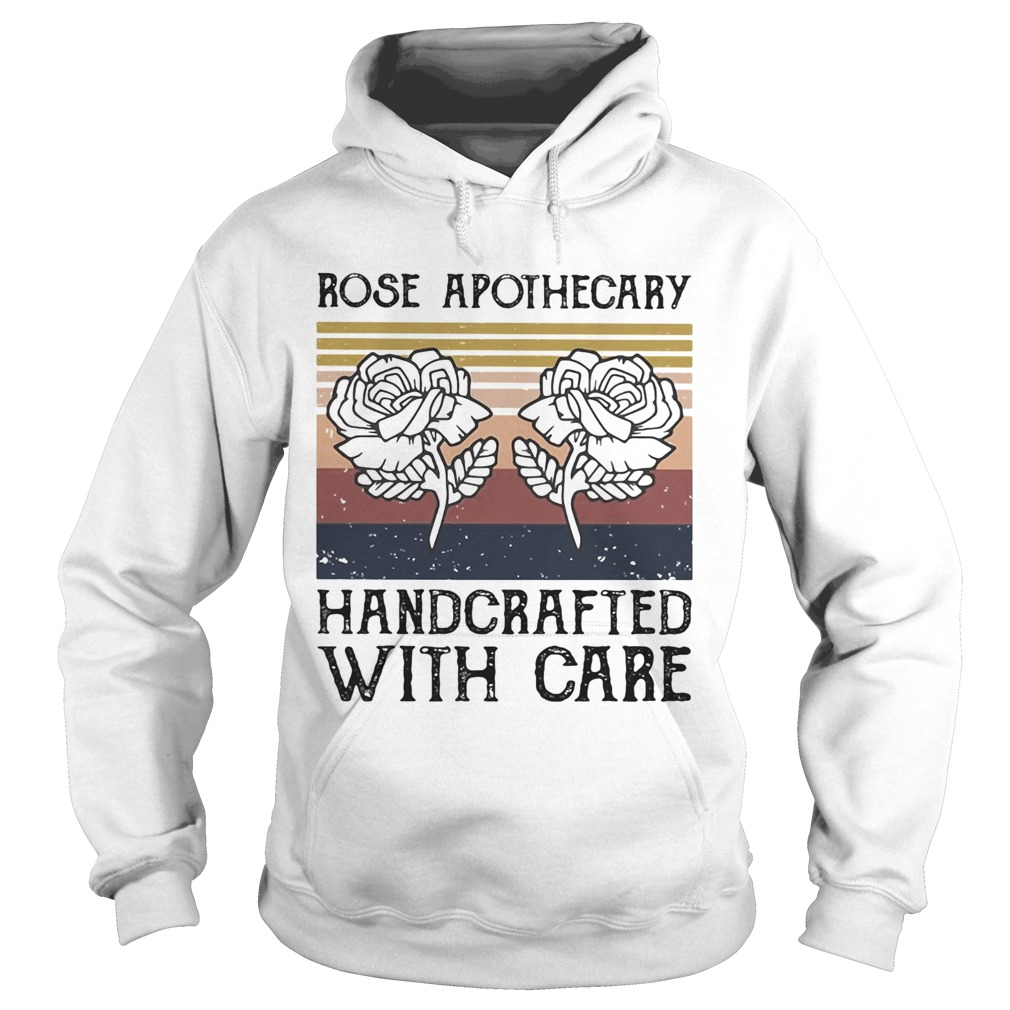 Rose apothecary handcrafted with care vintage Hoodie