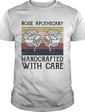 Rose apothecary handcrafted with care vintage shirt