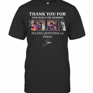 Selena Quintanilla Perez Thank You For Your Music And The Memories Selena 1971 1995 Signature T-Shirt Classic Men's T-shirt