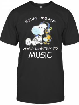 Snoopy Wear Mask Stay Home And Listen To Music Covid 19 T-Shirt