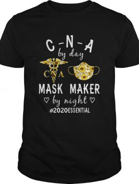 Sunflower CNA by day mask maker by night 2020 essential shirt