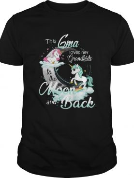 This Gma Loves Her Grandkids To The Moon And Back Unicorn shirt