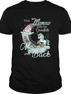 This Mamaw Loves Her Grandkids To The Moon And Back Unicorn shirt