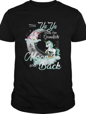 This Ya Ya Loves Her Grandkids To The Moon And Back Unicorn shirt