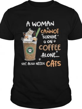 A Woman Cannot Survive On Coffee Alone She Also Needs Cats Footprint shirt