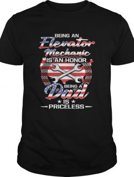 Being an elevator mechanic is an honor being a dad is priceless american flag independence day star