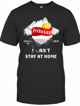 Blood Inside Me Frito Lay Covid 19 2020 I Can't Stay At Home T-Shirt