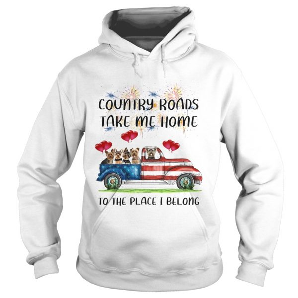 Country Roads Take Me Home To The Place I Belong Dogs Truck American Flag Independence Day  Hoodie