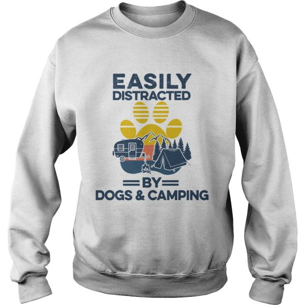 Easily Distracted By Dogs And Campers Vintage  Sweatshirt