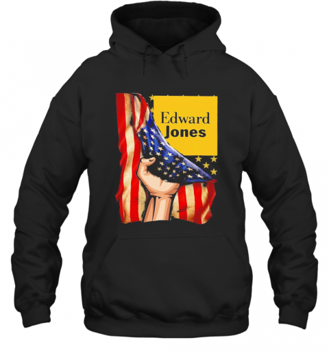 Edward Jones American Flag Independence Day T-Shirt Unisex Hoodie