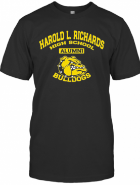 Harold L. Richards High School Alumni Bulldogs T-Shirt