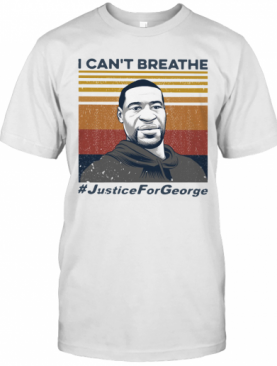 I Can't Breathe Justice For George Vintage T-Shirt