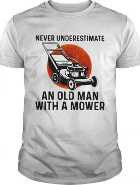Never Underestimate An Old Man With A Mower Moon shirt