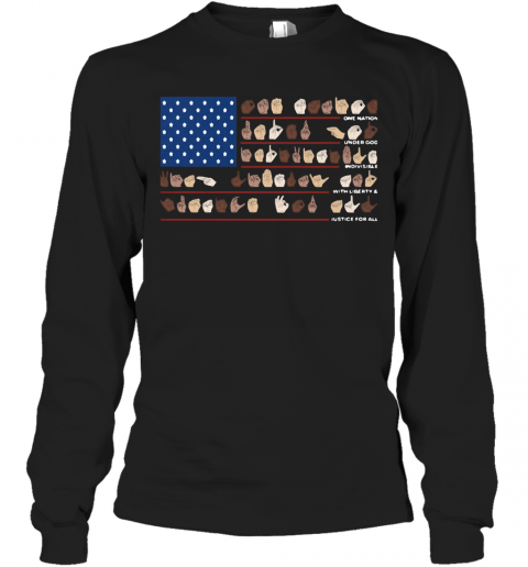 One Nation Under God Indivisible With Liberty And Justice For All T-Shirt Long Sleeved T-shirt