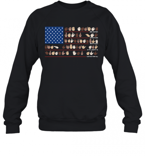 One Nation Under God Indivisible With Liberty And Justice For All T-Shirt Unisex Sweatshirt