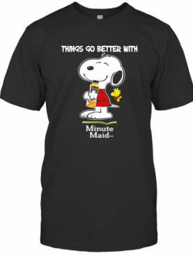Snoopy And Woodstock Things Go Better With Minute Maid T-Shirt