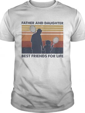 Tennis father and daughter best friends for life vintage retro shirt