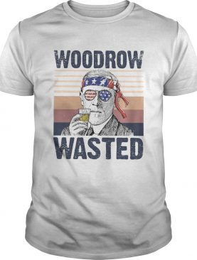 Woodrow Wasted Funny President Wilson Drinking 4th of July Patriot Vintage shirt