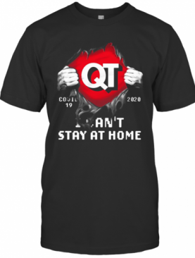 Blood Insides Qt Covid 19 2020 I Can'T Stay At Home T-Shirt